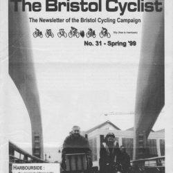 Bristol cyclist magazine No.31 Spring 1999